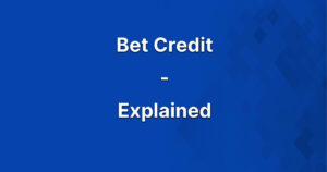 BetCredit Explained