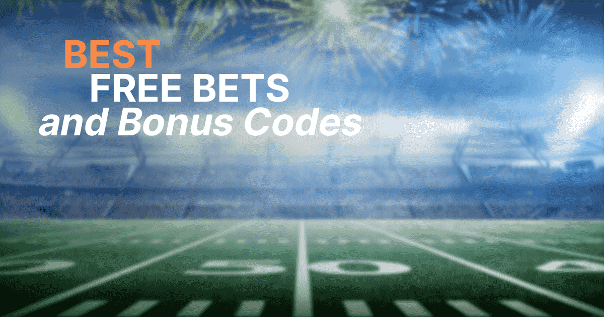 free bets and bonus codes